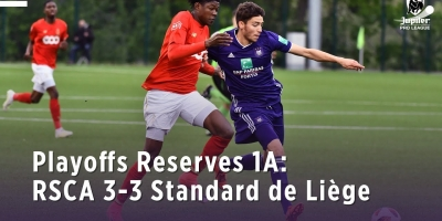 Embedded thumbnail for Playoffs Reserves 1A: RSCA 3-3 Standard de Liège